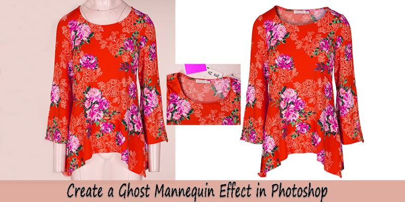 Create a Ghost Mannequin Effect in Photoshop