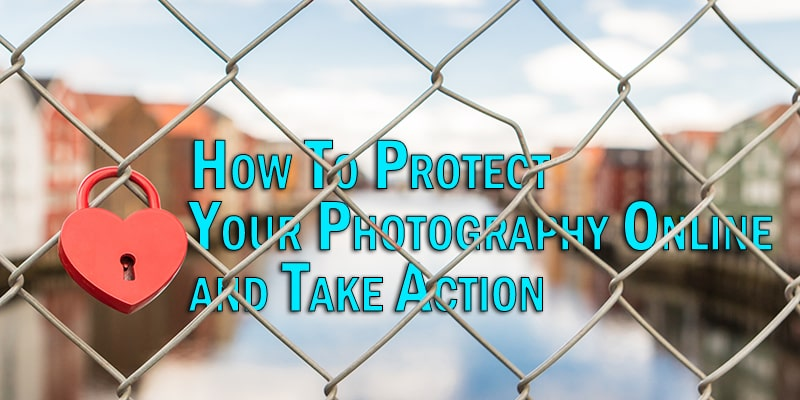 How To Protect Photography