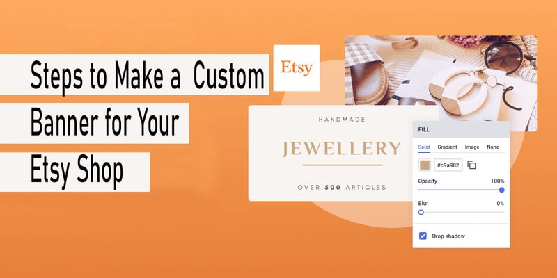 Make Custom Banner for Etsy Shop